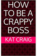 Cover of Crappy Boss Book